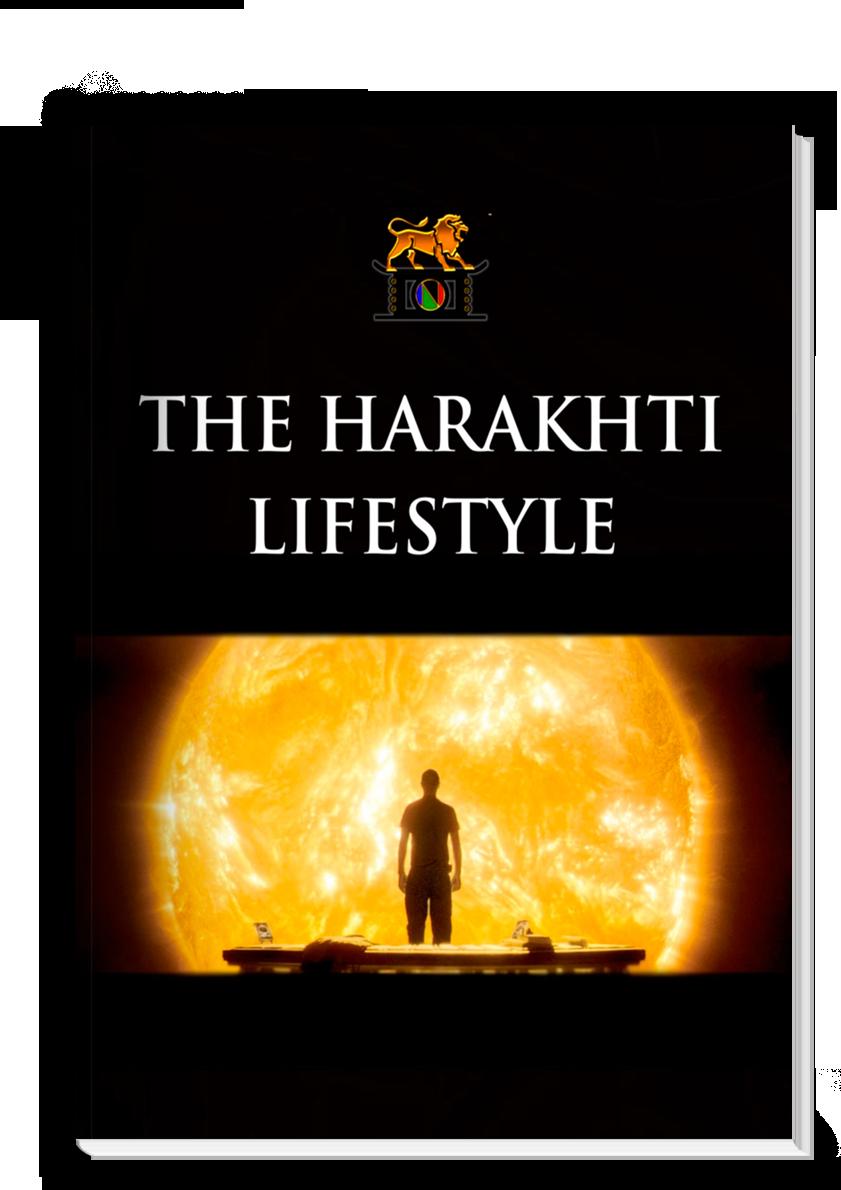 The Harakhti Lifestyle